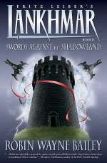 Swords Against the Shadowland (Lankhmar, #8)