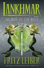 Swords in the Mist (Lankhmar, #3)