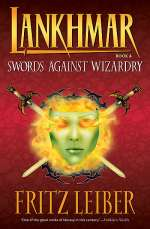 Swords Against Wizardry (Lankhmar, #4)