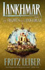 The Swords of Lankhmar (Lankhmar, #5)