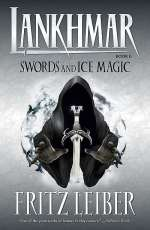 Swords and Ice Magic (Lankhmar, #6)