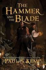 The Hammer and the Blade (Tales of Egil and Nix, #1)