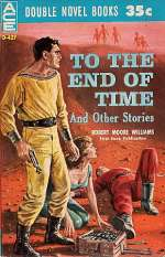 To the End of Time and Other Stories