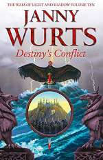 Destiny's Conflict (The Wars of Light and Shadow #10)