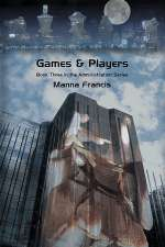 Games & Players (The Administration Series, #3)