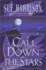 Call Down the Stars (The Storyteller Trilogy, #3)