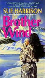 Brother Wind (The Ivory Carver Trilogy, #3)