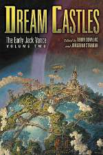 Dream Castles (The Early Jack Vance, #2)