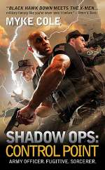 Shadow Ops: Control Point (Shadow Ops, #1)