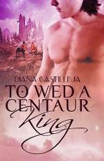 To Wed a Centaur King