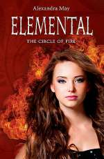 Elemental: The Circle of Fire (Primord Series, #2)