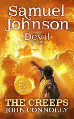 The Creeps (Samuel Johnson vs. the Devil, #3)
