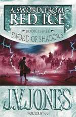 A Sword from Red Ice (Sword of Shadows #3)