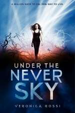 Under the Never Sky (Under the Never Sky trilogy, #1)