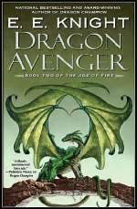 Dragon Avenger (The Age of Fire, #2)