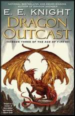 Dragon Outcast (The Age of Fire, #3)