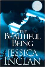 The Beautiful Being (The Being Trilogy, #3)