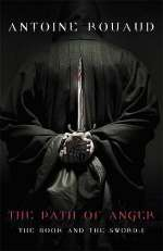 The Path of Anger (The Book and the Sword, #1)