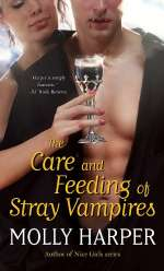 The Care and Feeding of Stray Vampires (Half Moon Hollow #1)