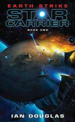 Earth Strike (Star Carrier, #1)