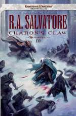 Charon's Claw (The Neverwinter Saga, #3)