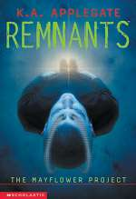 The Mayflower Project (Remnants #1)