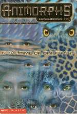In the Time of Dinosaurs (Animorphs: Megamorphs, #2)