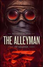 The Alleyman (No Man's World, #3)
