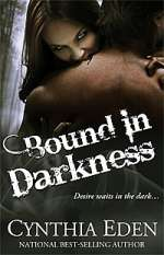 Bound in Darkness (Bound, #2)