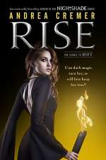 Rise (Nightshade (prequel novels), #2)