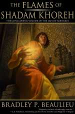 The Flames of Shadam Khoreh (The Lays of Anuskaya, #3)