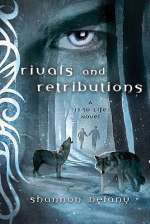 Rivals and Retributions (13 to Life, #5)