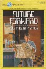 Future Forward (Rewind to Yesterday, #2)