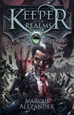 Crow's Revenge (Keeper of the Realms, #1)