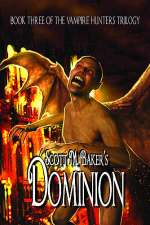 Dominion (The Vampire Hunters Trilogy, #3)