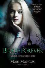 Blood Forever (Blood Coven Vampire Novels, #8)