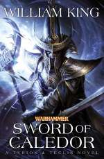 Sword of Caledor (Warhammer: Tyrion & Teclis, #2)