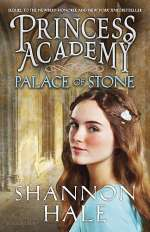 Princess Academy: Palace of Stone (Princess Academy, #2)