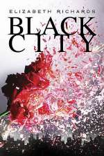 Black City (The Black City Chronicles, #1)