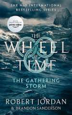 The Gathering Storm (The Wheel of Time #12)