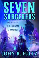 Seven Sorcerers (Books of the Shaper, #3)