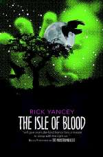 The Isle of Blood (The Monstrumologist #3)