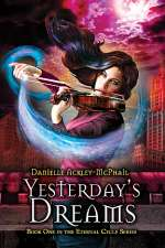 Yesterday's Dreams (The Eternal Cycle Series, #1)