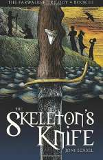 The Skeleton's Knife (The Farwalker Trilogy, #3)