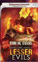 Lesser Evils (Forgotten Realms: Brimstone Angels, #2)