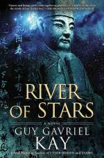 River of Stars (Under Heaven, #2)