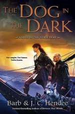The Dog in the Dark (The Noble Dead #11)