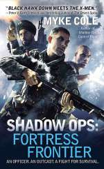 Shadow Ops: Fortress Frontier (Shadow Ops, #2)
