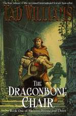 The Dragonbone Chair (Memory, Sorrow and Thorn, #1)
