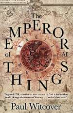 The Emperor of All Things (The Productions of Time, #1)